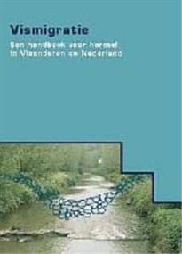 Vismigratie, een handboek voor herstel in Vlaanderen en Nederland